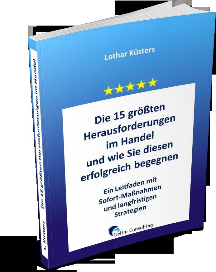 """E-Book Die 15 größten Herausforderungen im Handel und wie Sie diesen erfolgreich begegnen"""""""